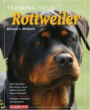 Training Your Rottweiler (Training Your Dog Series), B. McNinch