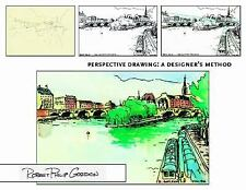 Perspective Drawing: A Designer's Method, Gordon, Robert Philip, Acceptable Book
