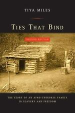 Ties That Bind: The Story of an Afro-Cherokee Family in Slavery and Freedom (Pap