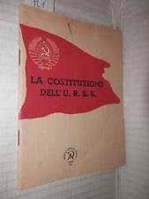 LA COSTITUZIONE DELL URSS EDITRICE L UNITA 1945 libro politica saggistica di