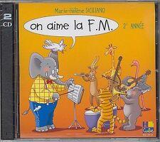Marie-Hélène Siciliano: on aime la F.M. - deuxième année (CD) Tous les instruments 2