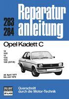 Opel Kadett C 04/1977 Reparaturanleitung Reparatur-Handbuch Reparaturbuch Buch