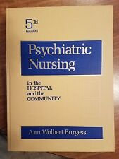 Psychiatric Nursing in the Hospital and Community
