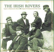 The Irish Rovers: Upon a Shamrock Shore - Songs of Ireland & Irish. (CD) New.