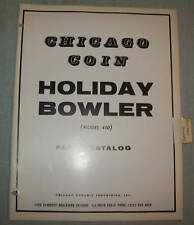 ORIGINAL CHICAGO COIN HOLIDAY BOWLER PARTS CATALOG