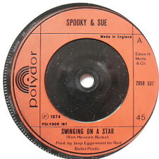 "SPOOKY & SUE - Swinging On A Star - Excellent Con 7"" Single Polydor 2058 537"