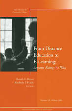 From Distance Education to E-Learning: Lessons Along the Way: New Directions fo