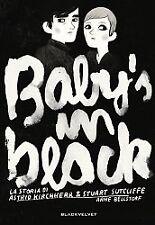 Bellstorf BABY'S IN BLACK La storia di Astrid Kirchherr & Stuart Sutcliffe