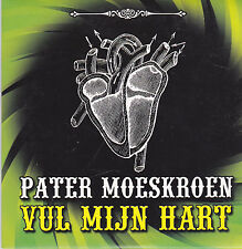 Pater Moeskroen-Vul Mijn Hart cd single