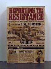 Reporting The Red River Resistance 1869-1870, Riel Rebellion