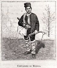 MODICA: CONTADINO. Costumi Siciliani.Ragusa.Sicilia.Trinacria.Stampa Antica.1892