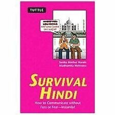 Survival Hindi: How to Communicate Without Fuss or Fear--Instantly! (Paperback o