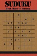 Sudoku Book Hard to Extreme: 600 Puzzles for Adults by Jocelyn Powers...