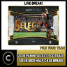 2018 PANINI SELECT FOOTBALL 6 BOX (HALF CASE) BREAK #F086 - PICK YOUR TEAM