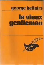 GEORGE BELLAIRS LE VIEUX GENTLEMAN   LE MASQUE 1006