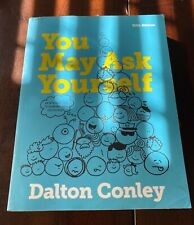 You May Ask Yourself DaltonConley Fifth Edition
