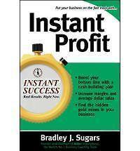 Instant Profit by Bradley J. Sugars 9780071466684 (Paperback, 2006)