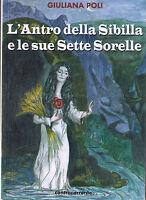 L'antro della sibilla e le sue sette sorelle - G.Poli - Libro Nuovo in Offerta!