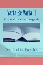 Varta Re Varta -1 : Gujarati Varta Sangrah by Lalit Parikh (2013, Paperback)