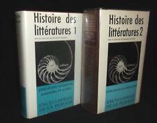 Histoire des littératures - Encyclopédie La Pléiade - tomes 1 et 2 - 1955 & 1968