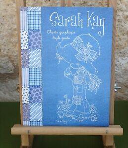 SARAH KAY - CHARTE GRAPHIQUE / STYLE GUIDE - VERSION SANS CD-ROM - TRÈS BON ÉTAT