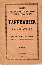 "THE ROYAL CARL ROSE OPERA COMPANY -""TANNHAUSER"" BOOK OF WORDS -MOODY BROS (1919)"