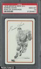 1978 Sports Deck Hockey King Of Diamonds Gordie Howe HOF PSA 10 GEM MINT