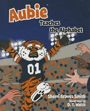 AUBIE TEACHES THE ALPHABET - SMITH, SHERRI GRAVES - NEW BOOK