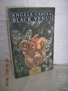 Black Venus (Picador Books),Angela Carter