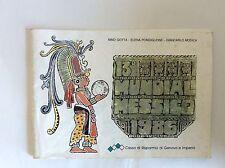 PRESENTAZIONE CAMPIONATI MONDIALI CALCIO 1986 COPPA MONDO MESSICO MEXICO- CARIGE