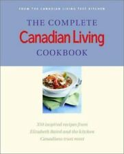 The Complete Canadian Living Cookbook: 350 Inspired Recipes from-ExLibrary