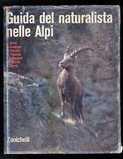 DORST FAVARGER HAINARD PACCAUD GUIDA DEL NATURALISTA NELLE ALPI ZANICHELLI 1973