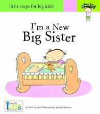 I'M a New Big Sister by Nora Gaydos (2010, Hardcover), Brand New