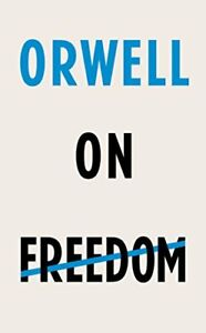 Orwell on Freedom by Orwell  New 9781787301405 Fast Free Shipping*-