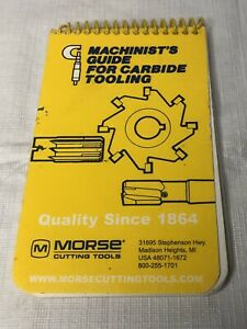 VINTAGE MORSE CUTTING TOOLS MACHINIST'S GUIDE FOR CARBIDE TOOLING 1995 REFERENCE