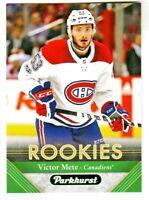 2017-18 Upper Deck PARKHURST #294 VICTOR METE RC Rookie Montreal Canadiens