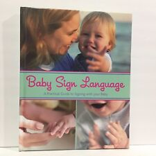 Baby Sign Language Practical Guide to Signing With Your Baby HC Free Shipping