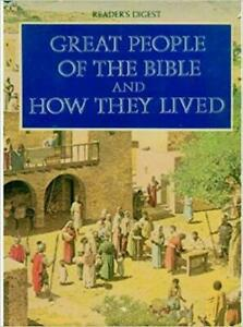 Great People of the Bible and How They Lived by Reader's Digest Editors...