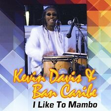 I Like To Mambo - Kevin & Bancaribe Davis (2014, CD NEU)