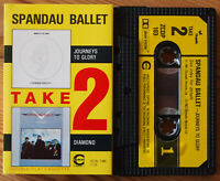 SPANDAU BALLET - JOURNEYS TO GLORY / DIAMOND (ZCDP103) TAKE 2 CASSETTE TAPE 1982