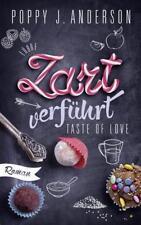 Taste of Love - Zart verführt von Poppy J. Anderson (2017)