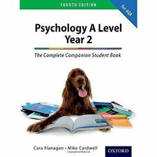 The Complete Companion for AQA Psychology A Level: Year 2 Fourth Edition