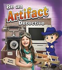Be an Artifact Detective (Paperback or Softback)