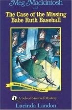 Meg Mackintosh And The Case Of The Missing Babe Ruth Baseball: A Solve-It-You...