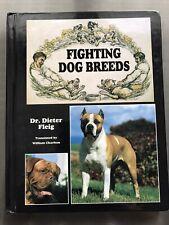 Fighting Dog Breeds Hardcover by Dieter Fleig, Bulldog, Mastiff, Rare Breeds