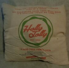 HOLLY JOLLY X-MAS TREE FERTILIZER TWO SIDED LINEN 15 INCH PLUSH THROW PILLOW *