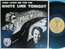 Paul McCloud ORIG OZ LP Don't leave me for the white line NM Signed '83 Country