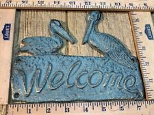 "Cast Iron Pelican Green Verdigris Welcome Wall Sign 7 1/2"" wide 021-52430"