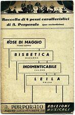 A.Porporato # ROSE DI MAGGIO - BISBETICA - INDIMENTICABILE - LEILA # 1951