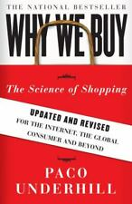 Why We Buy: The Science of Shopping (Updated and Revised for the Internet, the G